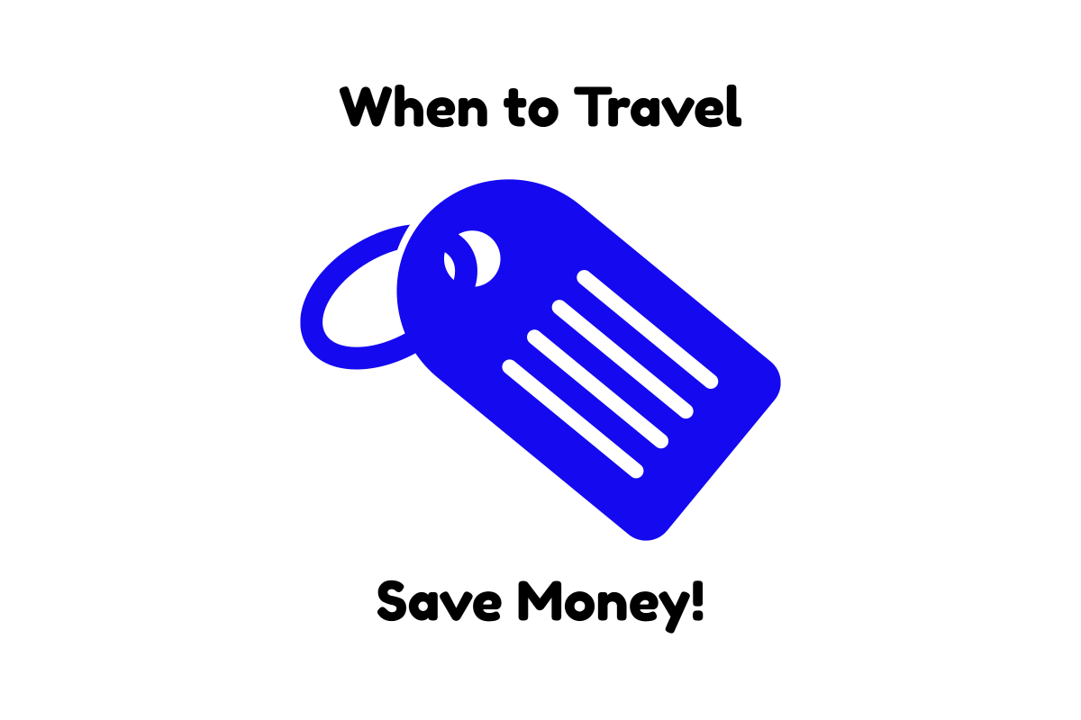 best times to travel to save money
